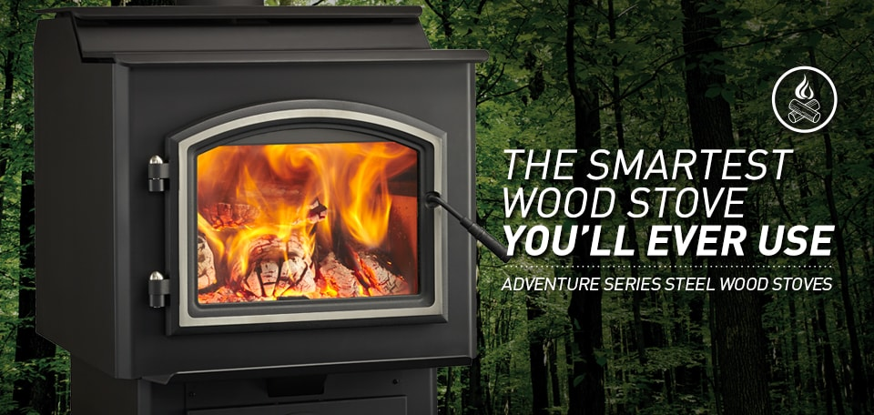 Adventure Series Stoves Patented Technology Automatically Controls Heat Output